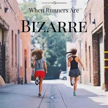 TOTR: When Runners Are Bizarre