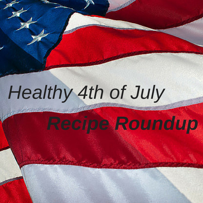 Healthy 4th of July Recipes, Patriotic Healthy Recipes, Independence Day Recipes