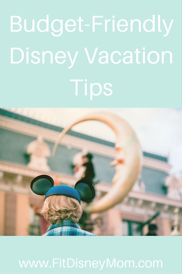 Budget Friendly Disney Vacation Planning Tips