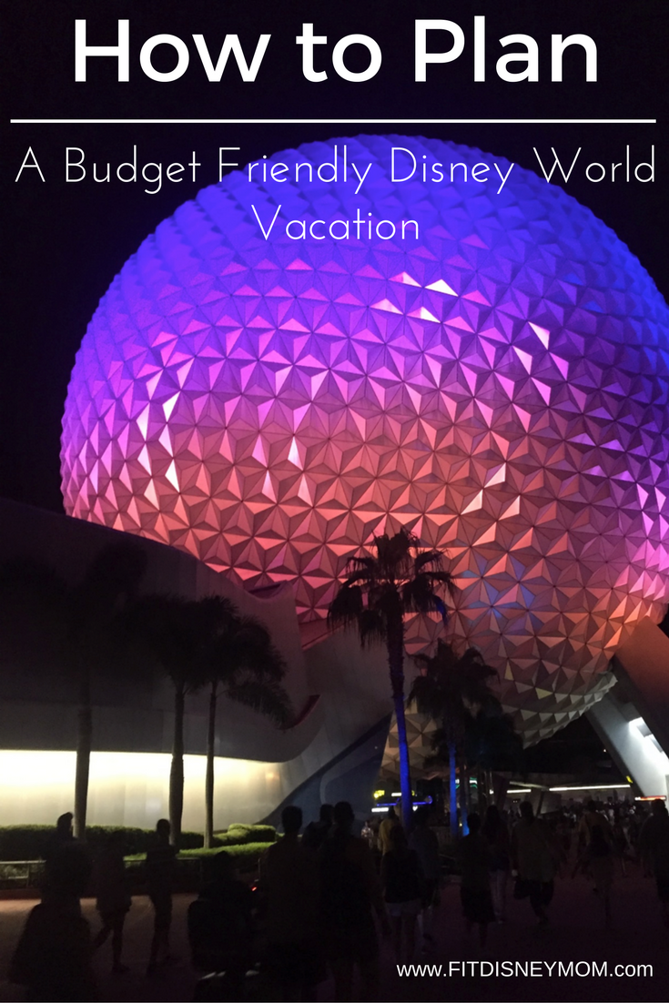 Budget Friendly Disney Vacation, Cheap Disney Vacation Planning, Save Money at Disney World