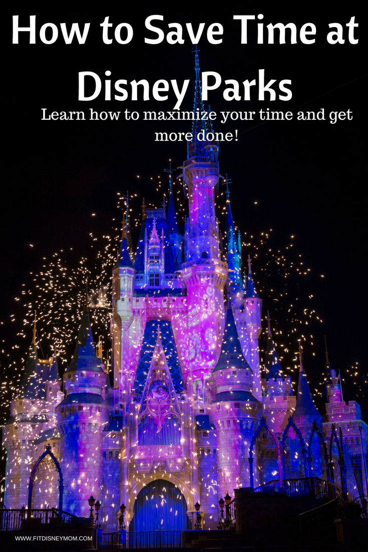 Disney Parks Tips, Tips for Visiting Disney World, How to Save Time at Disney World