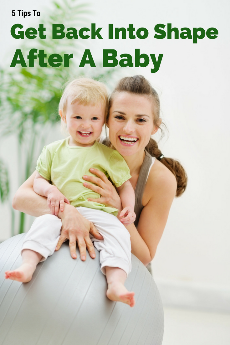 Tips to Get Fit After a Baby, Get Fit After a Baby, Postpartum Fitness Tips