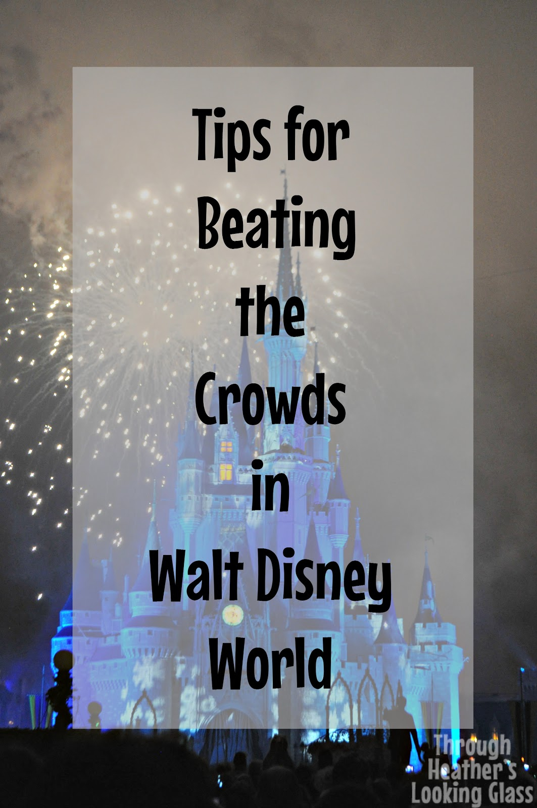 walt disney world, beat the crowds at walt disney world, disney world vacation planning, disney world vacation planning tips