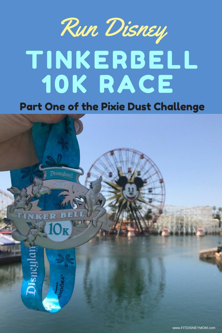 Run Disney Tinkerbell 10k, Run Disney, Pixie Dust Challenge, Disneyland