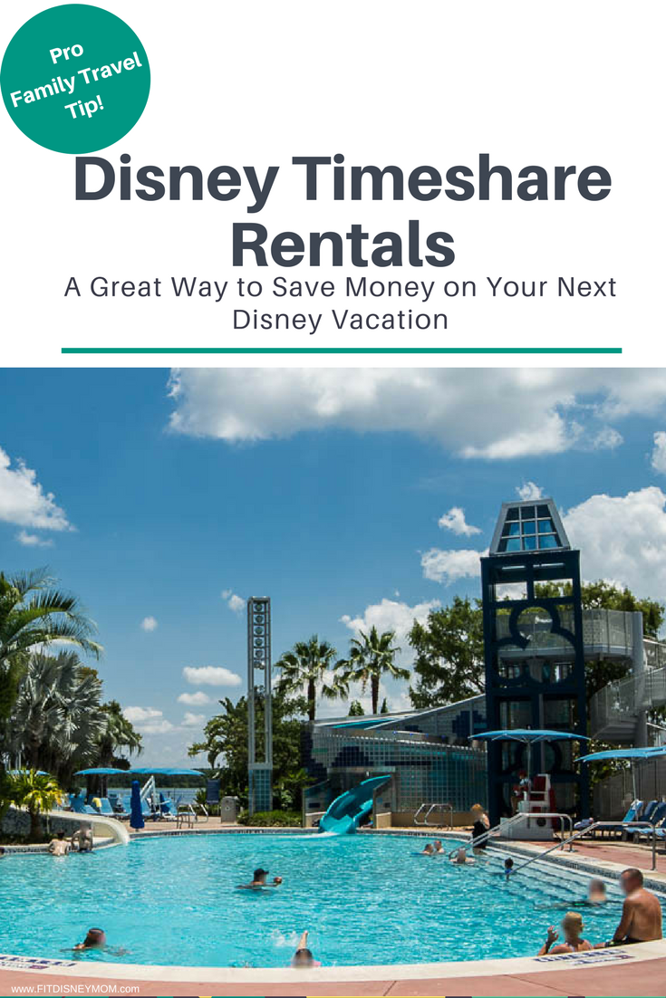 Disney Timeshare Rentals, How to rent Disney Vacation Club, How to Save money at Walt Disney World