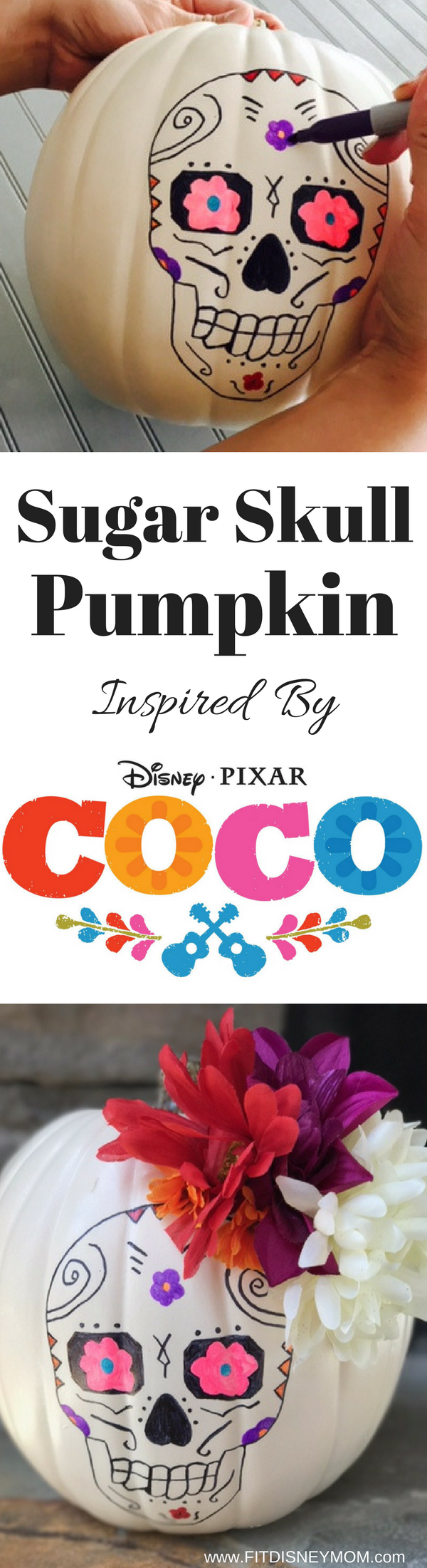 Sugar Skull Pumpkin, Sugar Skull Pumpkin Craft, Sugar Skull Craft, Sugar Skulls, Disney Blogger, Disney Pixar COCO, COCO Craft